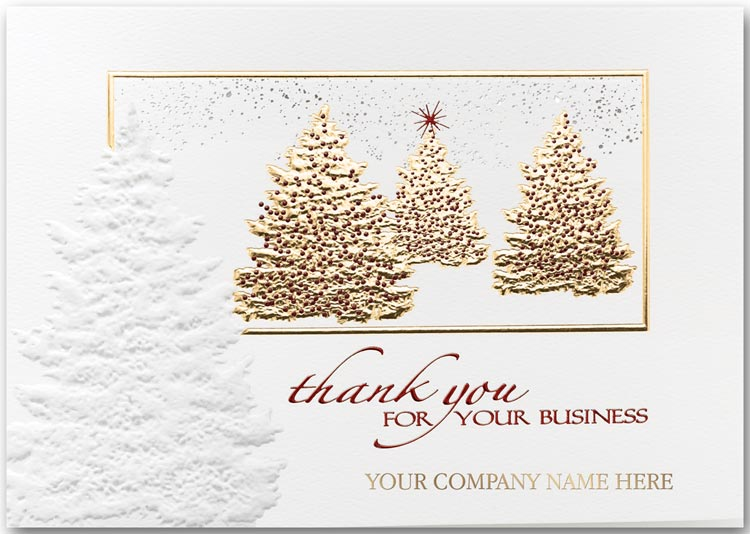 Embossed holiday greeting cards with Christmas trees and a thank you for your business message.