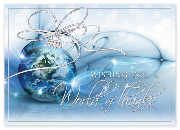 Beautiful ornament with a picture of the world in the globe and your thank you message on these custom holiday cards.